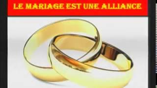 Le mariage est une alliance 1/2
