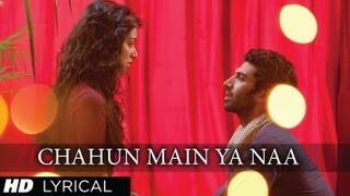 Chahun Main Ya Naa Aashiqui 2 Full Song With Lyrics