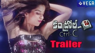 Ctrl C Telugu Movie - Trailer