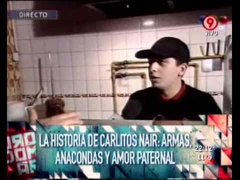 Duro de Domar - La historia de Carlitos Nair: armas, Anacondas y amor paternal 18-08-11