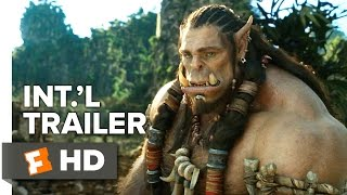 Warcraft Official International Trailer #1 (2016) -  Travis Fimmel, Clancy Brown Movie HD