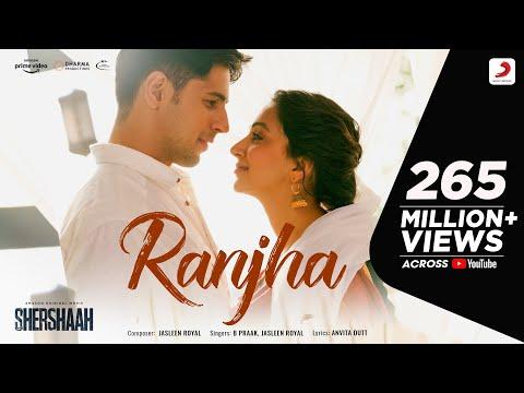 Ranjha – Official Video | Shershaah | Sidharth – Kiara | B Praak | Jasleen Royal | Anvita Dutt