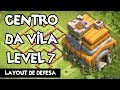 CLASH OF CLANS | Centro da Vila 7 - Layout | Town Hall Level 7 - Defense