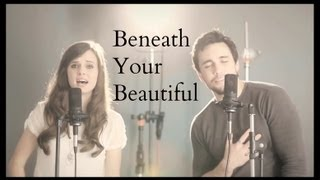 Labrinth - Beneath Your Beautiful (cover by @chestersee @tiffanyalvord)
