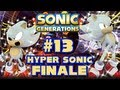 Sonic Generations PC - (1080p) Part 13 - Hyper Sonic FINALE