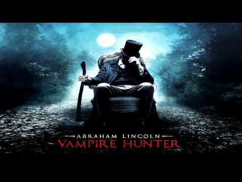 Abraham Lincoln Vampire Hunter (2012) The Burning Bridges (Soundtrack OST)