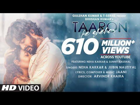 Taaron Ke Shehar Song: Neha Kakkar, Sunny Kaushal | Jubin Nautiyal,Jaani | Bhushan Kumar | Arvindr K