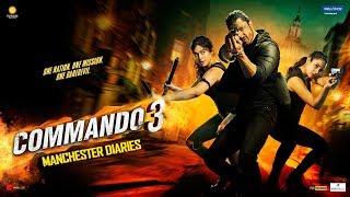 Commando 3 |Manchester Diaries