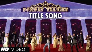 Apna Bombay Talkies Title Song (Video)