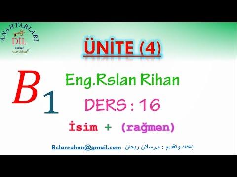 تعلم اللغة التركية (الدرس 16 من المستوى الثالث B1) (الرابطة rağmen مع الأسماء)