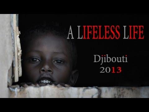 حياة ليس بها حياة - جيبوتي A LIFELESS LIFE - Djibouti - ENGLISH
