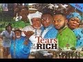 Tears of the Rich 1 - Nigerian Movies