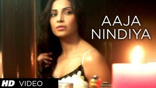 Aaja Nindiya Official Video Song | Aatma
