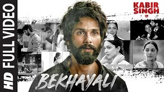 Bekhayali Full Song - Kabir Singh