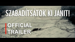 Szabadítsátok ki Janit | Official Trailer [HD] | 2017