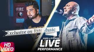 Jaani & B Praak (Live)  Qismat  Yaar ni milya  Reprise  2018  Riti Music