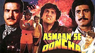 Asmaan Se Ooncha (1989) Full Hindi Movie  Jeetendra, Govinda, Raj Babbar, Anita Raj, Sonam