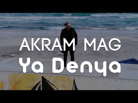 Akram Mag – Ya Denya   يا دنيا