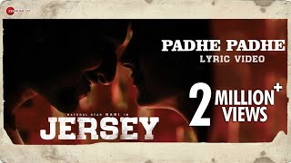 Padhe Padhe - Lyrical | Jersey