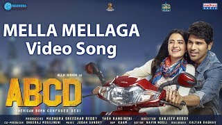 Mella Mellaga Video Song | ABCD