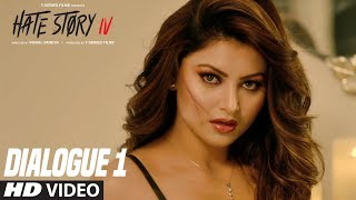 Hate Story IV (Dialogue Promo 1)