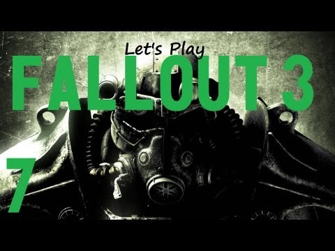 Lets Play Fallout 3 (modded) - Part 7