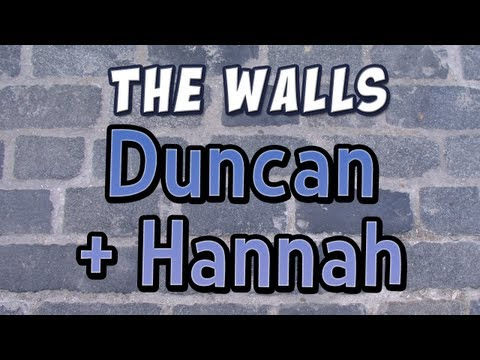 The Walls - Duncan and Hannah