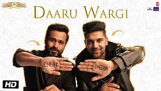 Daaru Wargi Video | WHY CHEAT INDIA