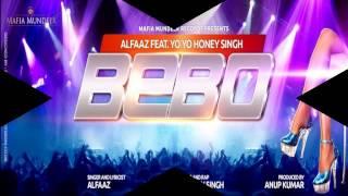 Photo Bebo Alfaaz Ft Yo Yo Honey Singh Audio Hq _ Lyrics In Description _