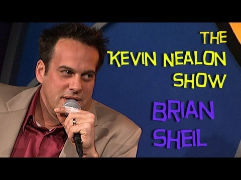 The Kevin Nealon Show - Brian Sheil