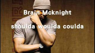 Brian McKnight-Shoulda, Woulda, Coulda
