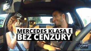 Mercedes-Benz Klasa E - BEZ CENZURY - Zachar OFF