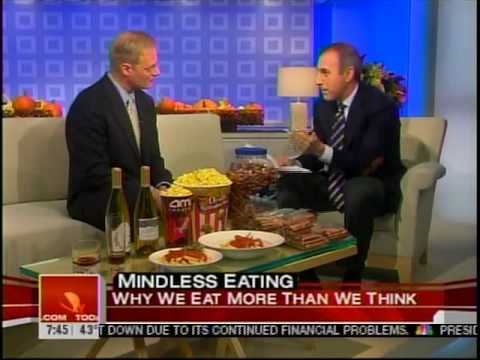 Mindless Eating - Today Show With Matt Lauer