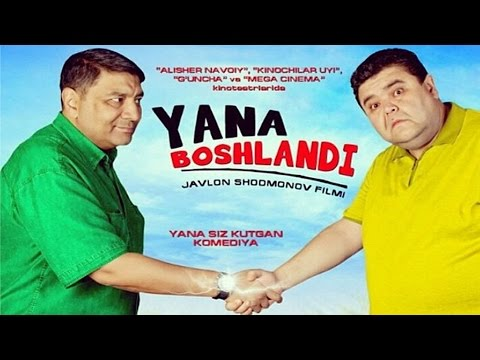 Yana boshlandi... (o'zbek film) | Яна бошланди... (узбекфильм)