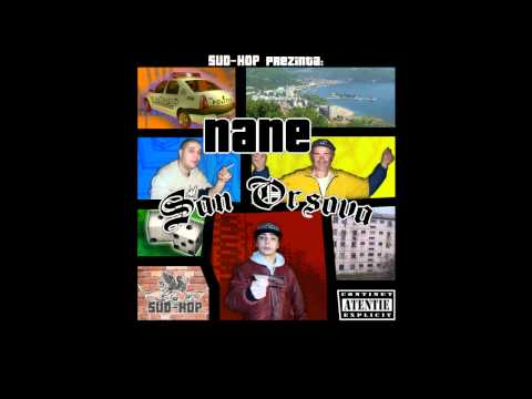 "NANE - PREA TȂRZIU (mixtape ""SAN ORȘOVA""/ 2008)"