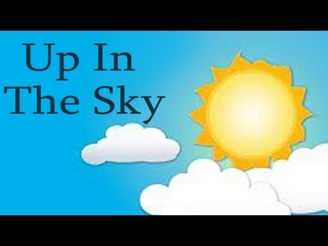 Kids Educational Videos - Up In The Sky