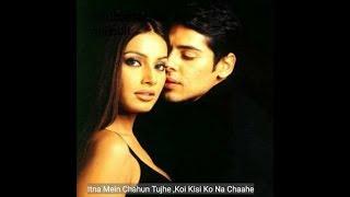 Itna mai chahu tujhe koi kisi ko Na chahe film raaz (2002)