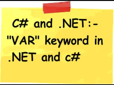 c#  and .NET interview questions :- What is the use of VAR keyword in .NET and c# ?