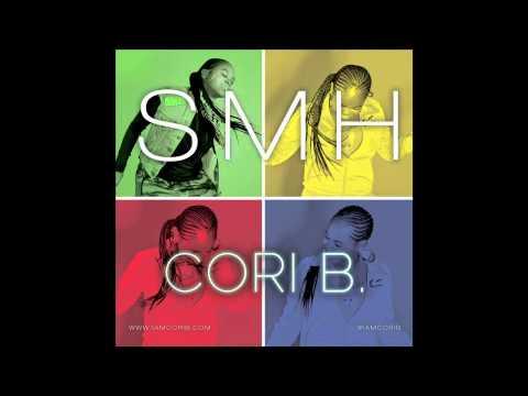 Cori B - SMH (prod. 1500 or Nothin)