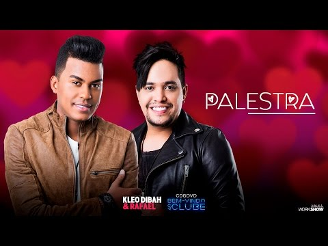 Kleo Dibah e Rafael - Palestra (DVD Bem Vindo Ao Clube)