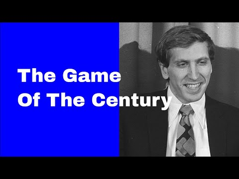 Bobby Fisher's The Game of the Century