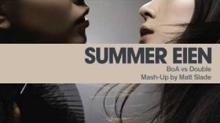 Summer Eien - BoA vs Double [Mash Up by Matt Slade]