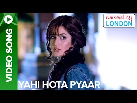 Yehi Hota Pyaar (Full Song) - Namastey London