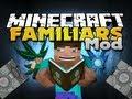 Minecraft Mods - Familiars Mod - New Power Ups!