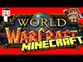 World of Warcraft dans Minecraft !!! - Fanta Bob Show n°34 - Minecraft Map