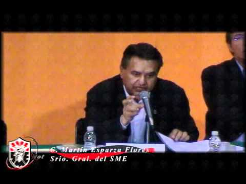 Intervención de C  Martín Esparza Flores  Srio  Gral  del SME Foro Toma de Nota, Libertad y Autonomía Sindical Resolutivo de la SCJN 05 de agosto de 2011