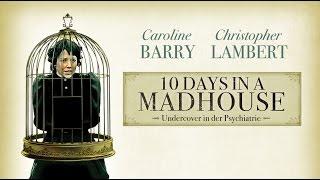 10 Days in a Madhouse - Undercover in der Psychiatrie l Trailer Deutsch HD