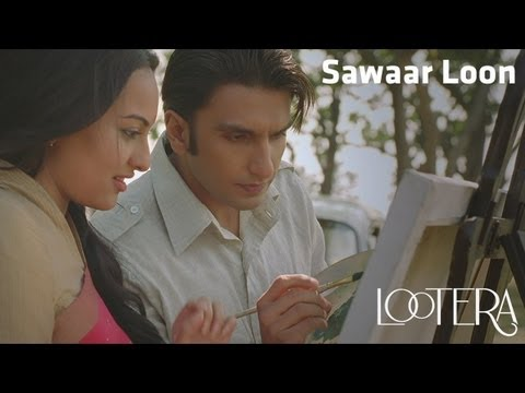"'SAWAAR LOON' ~ Full Video Song *HD* _ ""Lootera"" _ Ranveer Singh, Sonakshi Sinha,"