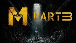 Metro Last Light Ranger Hardcore Walkthrough PC XBOX 360 PS3 Chapter 3 PAVEL No Commentary P3