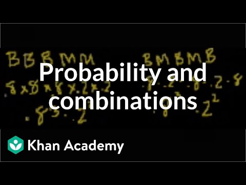 Probability and Combinations (part 2)